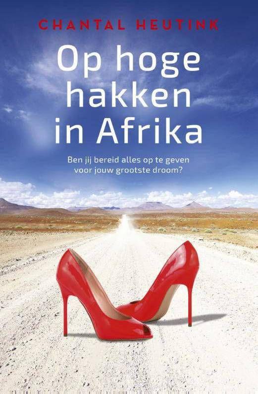 Op hoge hakken in Afrika Chantal Heutink online kopen
